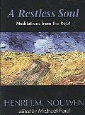 Restless Soul Meditations from the Road