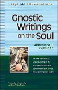 Gnostic Writings on the Soul Annotated & Explained