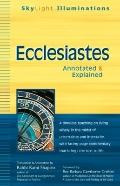 Ecclesiastes : Annotated and Explained