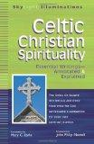 Celtic Christian Spirituality: Essential Writings--Annotated & Explained (Skylight Illuminat