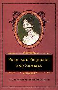 Pride and Prejudice and Zombies Deluxe Edition (Quirk Classics)