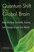 Quantum Shift in the Global Brain