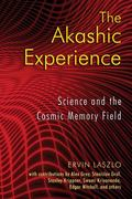 Akashic Experience: Science and the Cosmic Memory Field