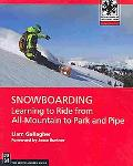 Snowboarding: Learning to Ride from All Mountain to Park (Moes)