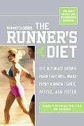 Runner's World The Runner's Diet The Ultimate Eating Plan Thar Will Make Every Runner (and W...