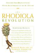 Rhodiola Revolution Transform Your Health With the Herbal Breakthrough of the 21st Century