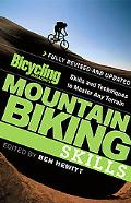 Bicycling Magazine's Mountain Biking Skills Skills and techniques To Master Any Terrain