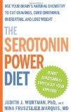 Serotonin Power Diet Use Your Brain's Natural Chemistry to Cut Cravings, Curb Emotional Over...