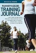 Runner's World Training Journal A Daily Dose of Motivation, Training Tips, and Running Wisdo...