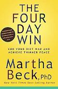 Four Day Win End Your Diet War And Achieve Thinner Peace