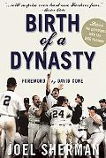 Birth of a Dynasty Behind the Pinstripes With the 1996 Yankees