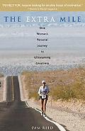 Extra Mile One Woman's Personal Journey to Ultrarunning Greatness