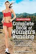 Runner's World The Best Advice to Get Started, Stay Motivated, Lose Weight, Run Injury-free,...