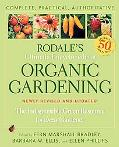 Rodale's Ultimate Encyclopedia of Organic Gardening: The Indispensable Green Resource for Ev...
