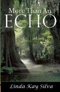More Than an Echo