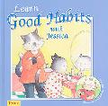 Learn Good Habits with Jessica