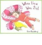 When Vera Was Sick [With Paperback Book] (Vera Adventures)