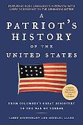 Patriot's History of the United States From Columbus's Great Discovery to the War on Terror