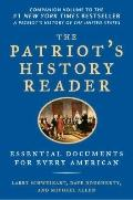 Patriot's History Reader : Essential Documents for Every American