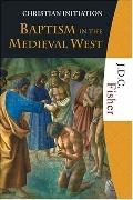 Baptism in the Medieval West