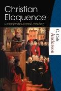 Christian Eloquence Contemporary Doctrinal Preaching