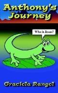 Anthony's Journey Who Is Jesus?