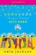 The Yada Yada Prayer Group Gets Down, Book 2