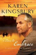 Time to Embrace : A Story of Hope, Healing, and Abundant Life