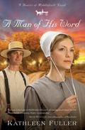A Man of His Word (Hearts of Middlefield Novels)