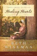 Healing Hearts : A Collection of Amish Romances