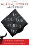Is College Worth It?: A Former United States Secretary of Education and a Liberal Arts Gradu...