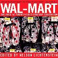 Wal- Mart The Face Of Twenty-First Century Capitalism