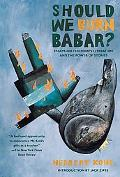 Should We Burn Babar? Essays on Children's Literature And the Power of Stories