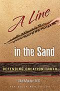 Line in the Sand : Defending Creation Truth