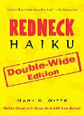 Redneck Haiku Double-Wide Edition