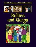 Bullies and Gangs