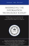 Maximizing the Information Technology Budget Leading Ctos And Cios on Managing It Costs And ...