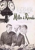 Under the Clock: The Story of Miller & Rhoads