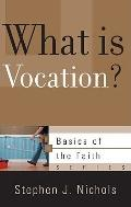 What Is Vocation? (Basics of the Faith)
