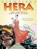 Hera : The Goddess and Her Glory