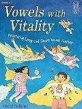 Vowels With Vitality Practicing Long And Short Vowel Sounds  Grades 1-3