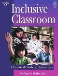 Inclusive Classroom A Practial Guide For Educators