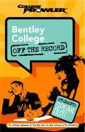 Bentley College College Prowler Off The Record