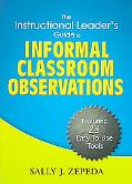 Instructional Leaders' Guide to Informal Classroom Observations