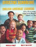 Effective Schooling for English Language Learners What Elementary Principals Should Know And Do