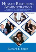 Human Resources Administration: A School-Based Perspective