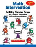 Math Intervention: Building Number Power with Formative Assessments, Differentiation, and Ga...
