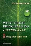 What Great Principals Do Differently : Eighteen Things That Matter Most