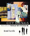 City Signals Principles And Practices for Ministering in Today's Global Communities