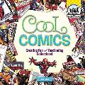 Cool Comics Creating Fun and Fascinating Collections